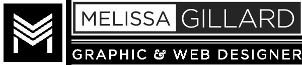MELISSA GILLARD | Graphic & Web Designer